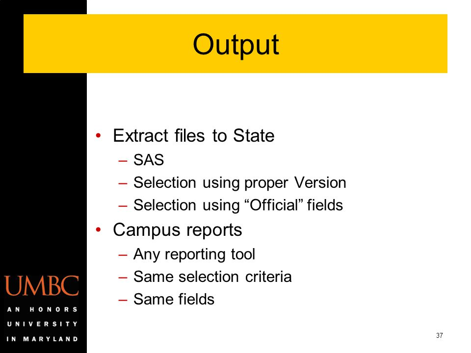Output Extract files to State Campus reports SAS