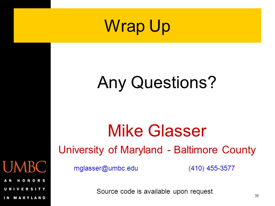Wrap Up Any Questions Mike Glasser