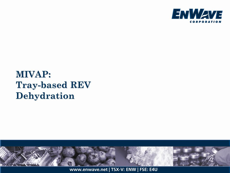 MIVAP: Tray-based REV Dehydration