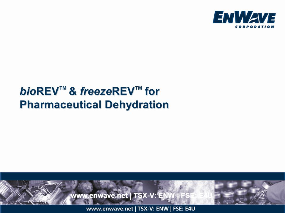 bioREVTM & freezeREVTM for Pharmaceutical Dehydration