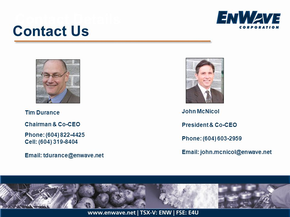 Contact Details Contact Us Tim Durance Chairman & Co-CEO John McNicol