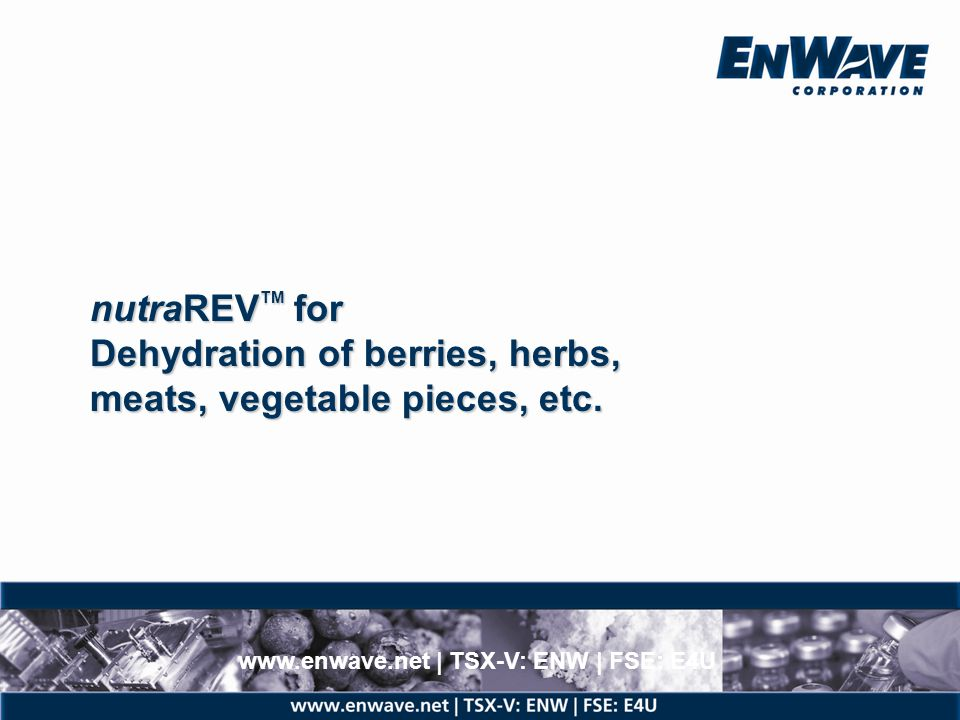 nutraREVTM for Dehydration of berries, herbs,