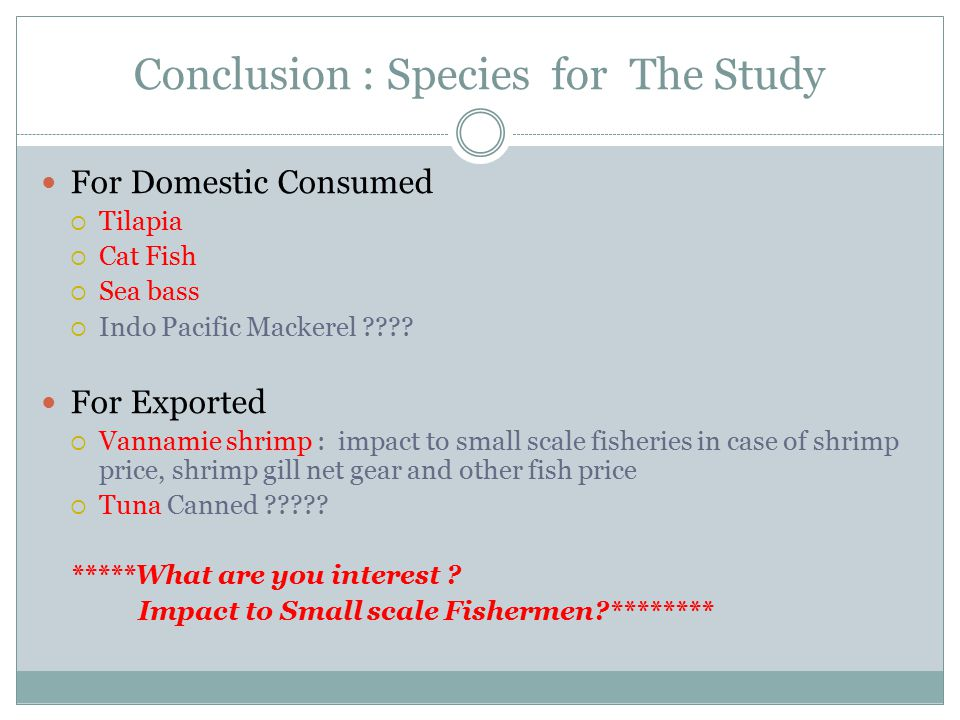 Conclusion : Species for The Study