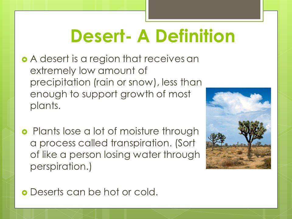 Desert- A Definition
