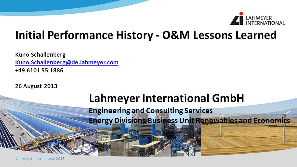 Initial Performance History - O&M Lessons Learned
