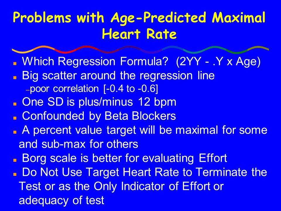 Problems with Age-Predicted Maximal Heart Rate