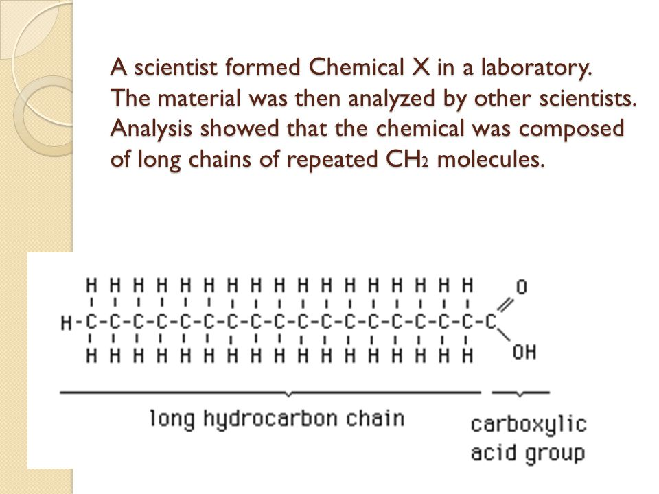 A scientist formed Chemical X in a laboratory