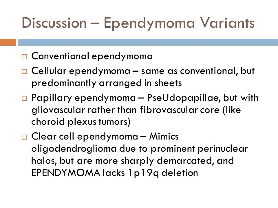 Discussion – Ependymoma Variants