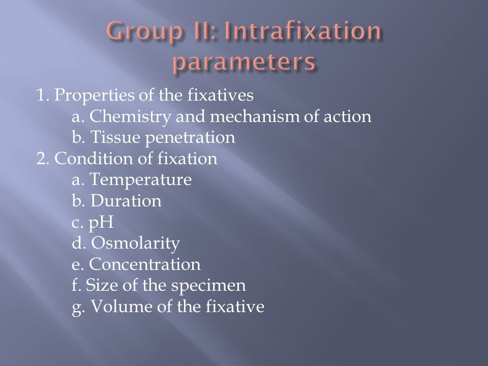 Group II: Intrafixation parameters