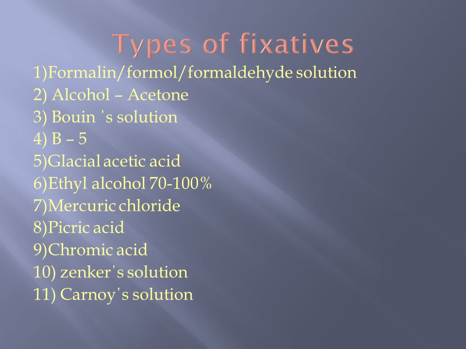 Types of fixatives