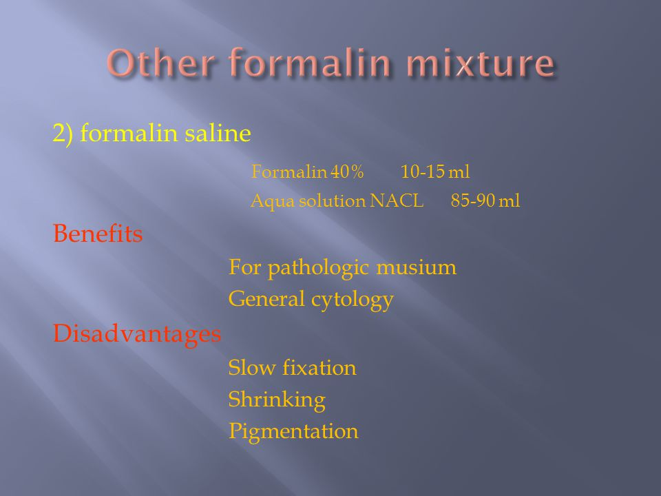 Other formalin mixture