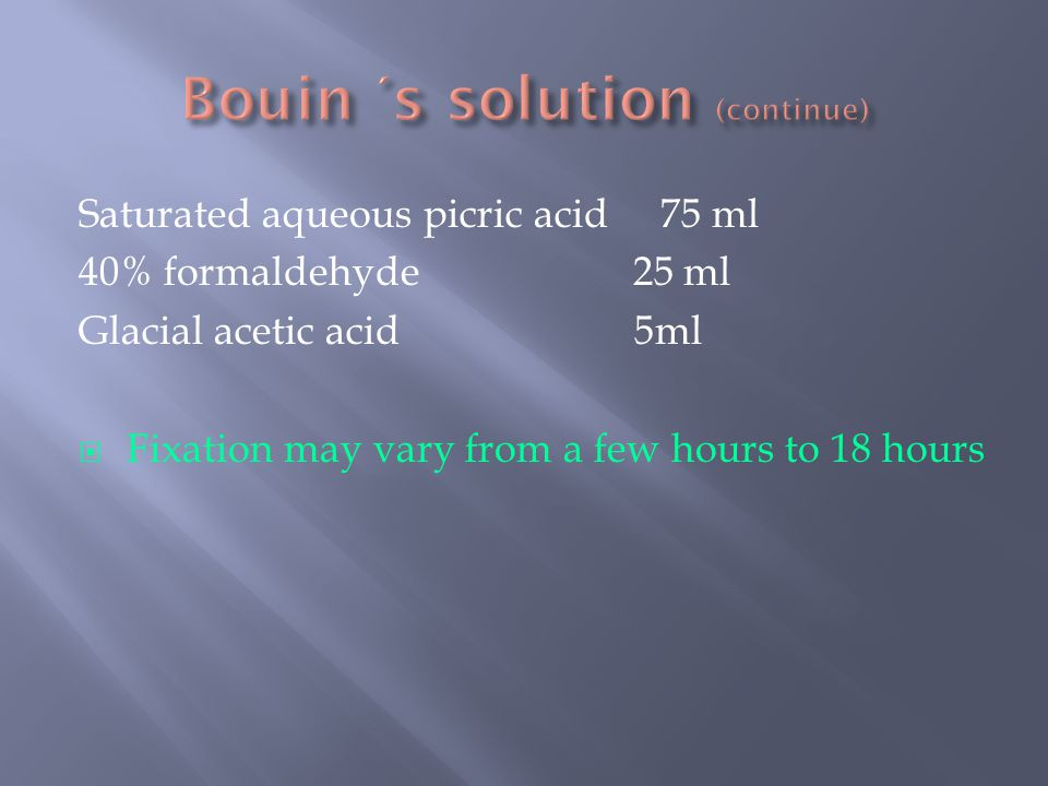 Bouin ΄s solution (continue)