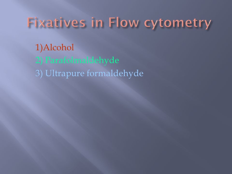 Fixatives in Flow cytometry