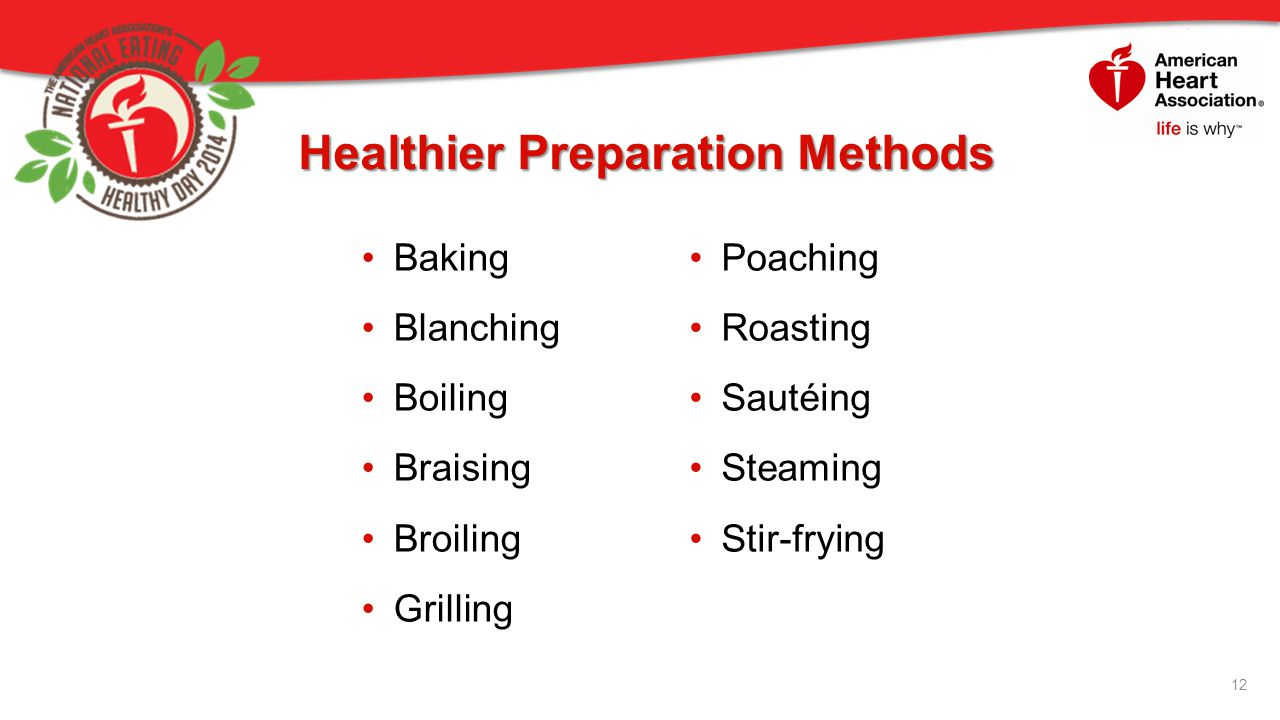 Healthier Preparation Methods
