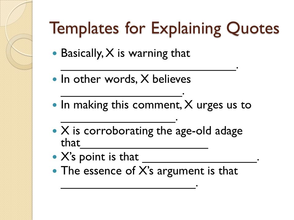 Templates for Explaining Quotes