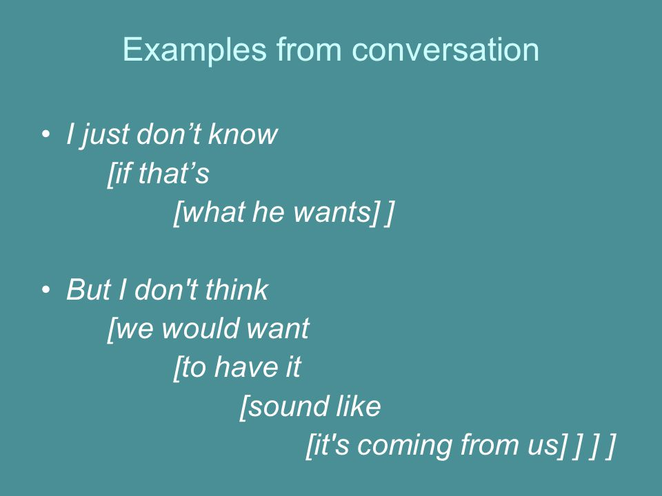 Examples from conversation