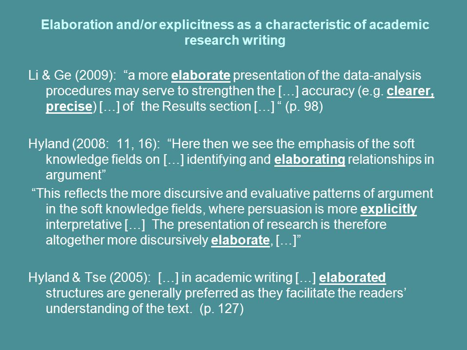 Elaboration and/or explicitness as a characteristic of academic research writing