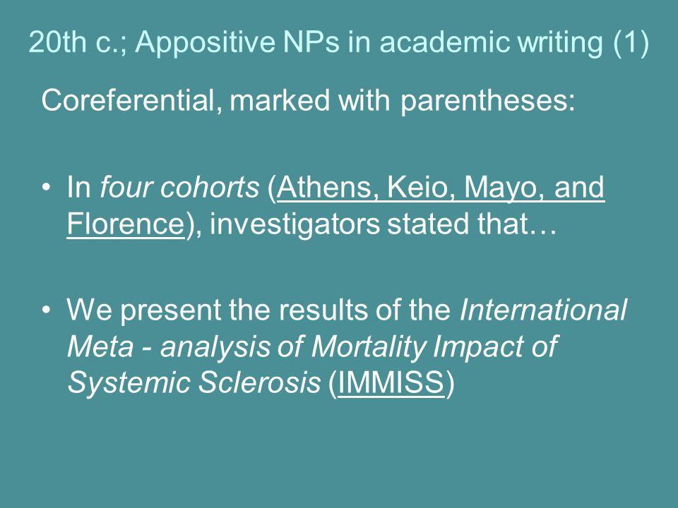 20th c.; Appositive NPs in academic writing (1)