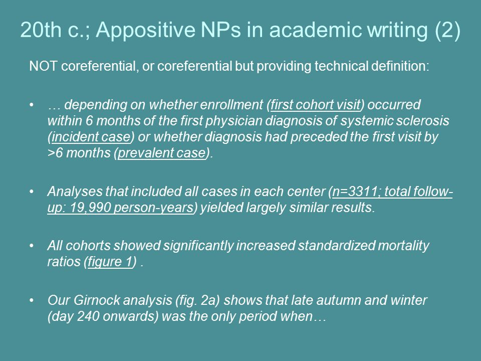 20th c.; Appositive NPs in academic writing (2)