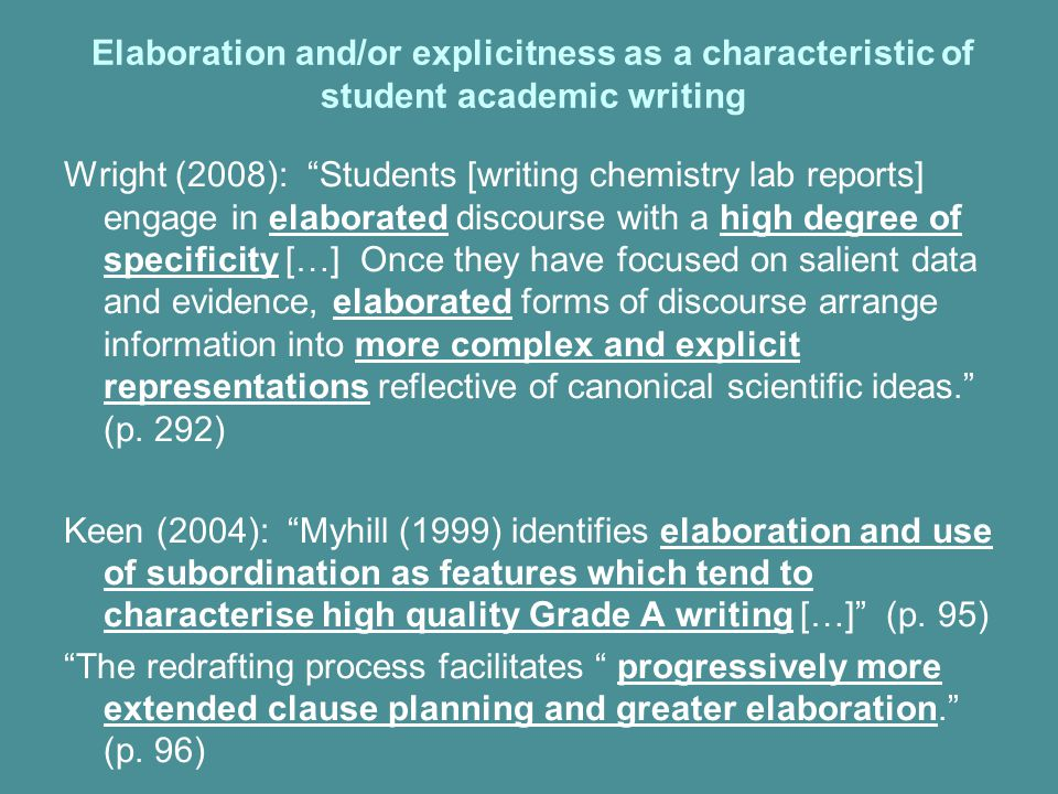 Elaboration and/or explicitness as a characteristic of student academic writing