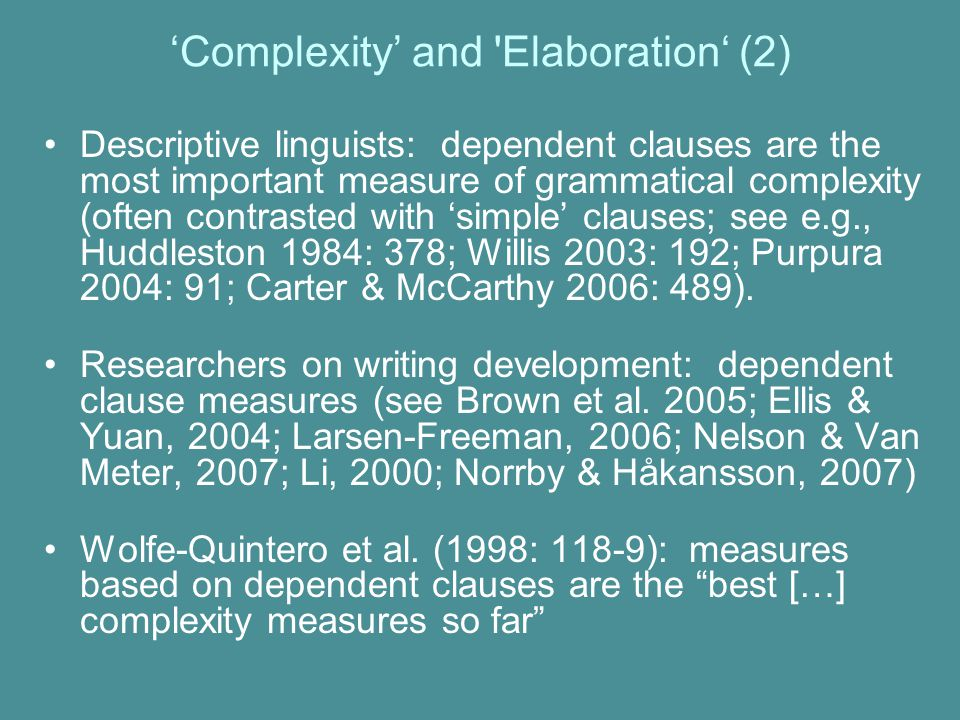 'Complexity' and Elaboration' (2)