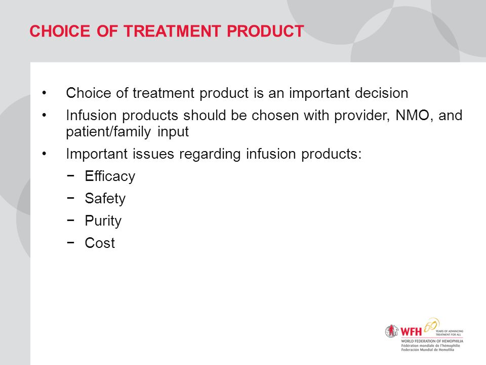 Choice of treatment product