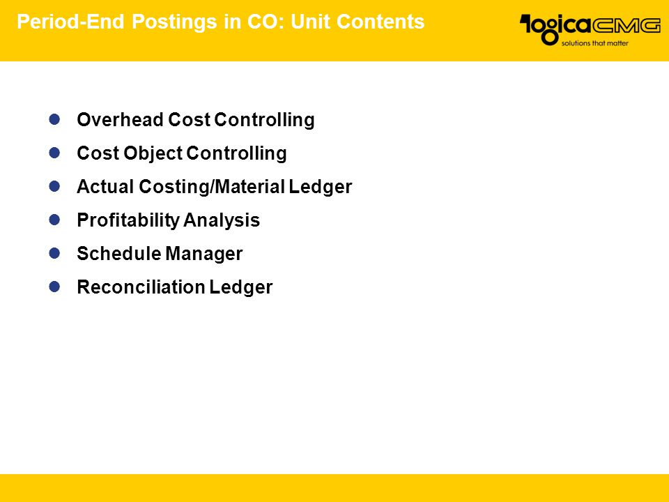 Period-End Postings in CO: Unit Contents