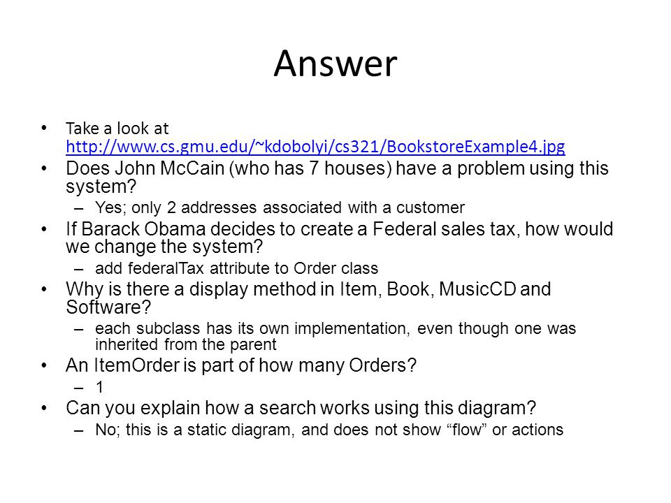 Answer Take a look at http://www.cs.gmu.edu/~kdobolyi/cs321/BookstoreExample4.jpg.