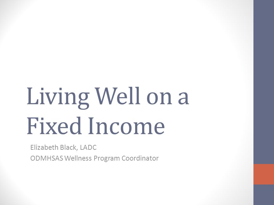 Living Well on a Fixed Income