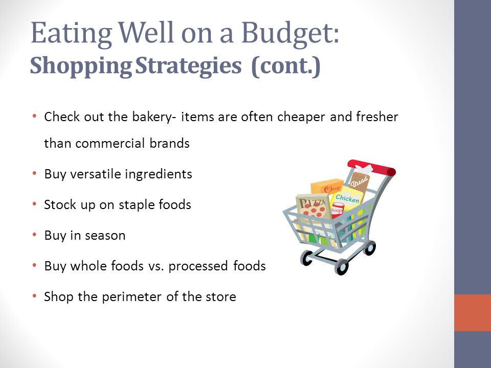 Eating Well on a Budget: Shopping Strategies (cont.)