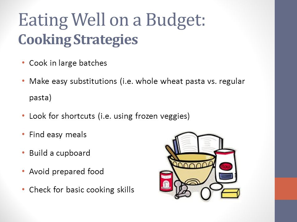 Eating Well on a Budget: Cooking Strategies