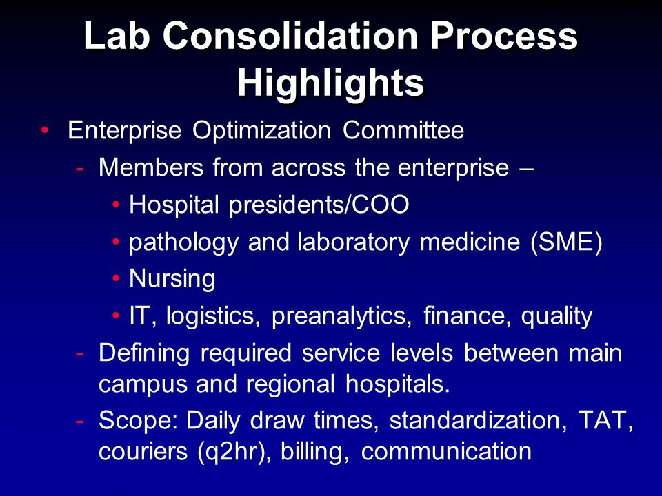 Lab Consolidation Process Highlights