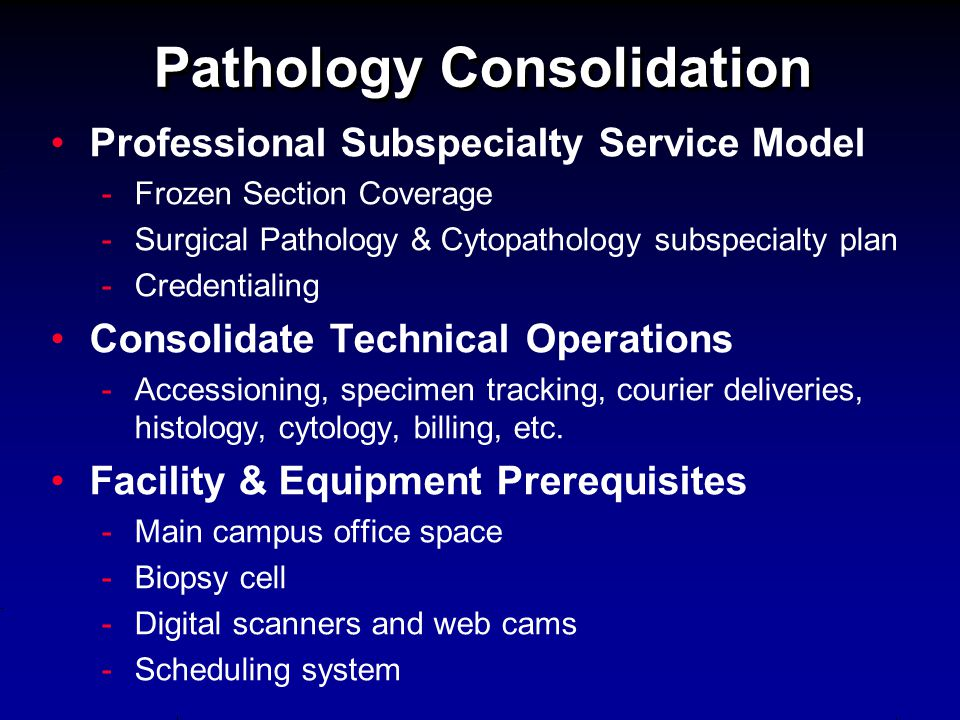 Pathology Consolidation
