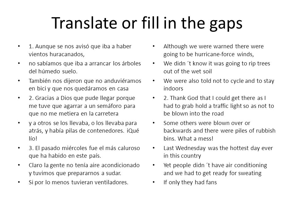 Translate or fill in the gaps
