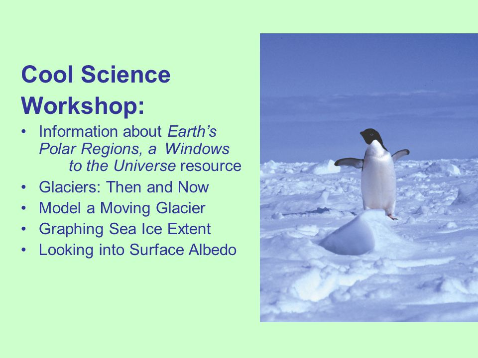 Cool Science Workshop: