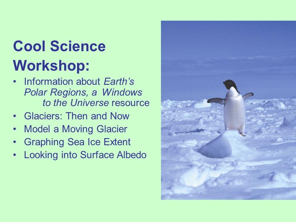 Cool Science Workshop: