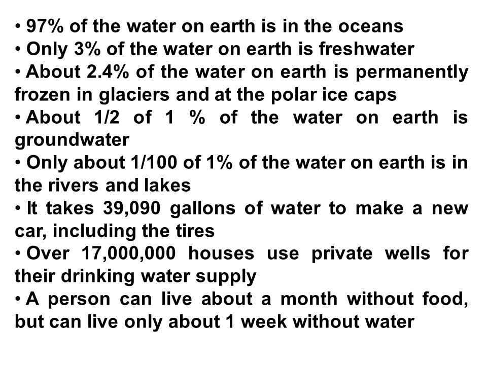 97% of the water on earth is in the oceans