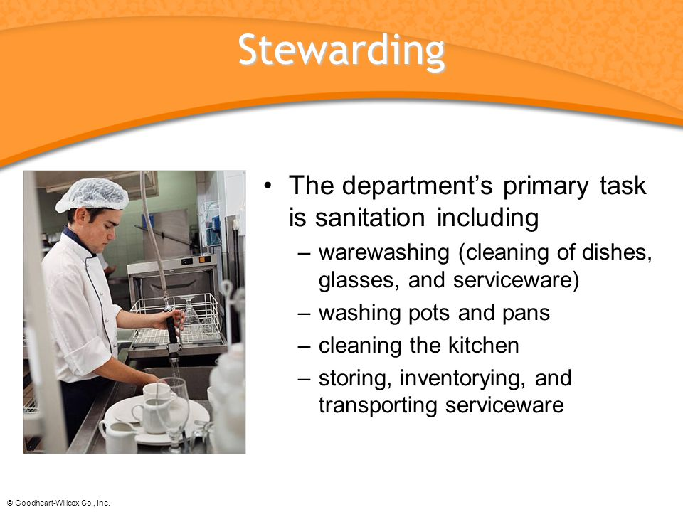 Stewarding The department's primary task is sanitation including