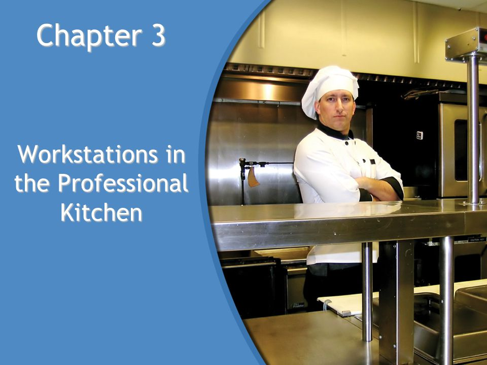 Workstations in the Professional Kitchen