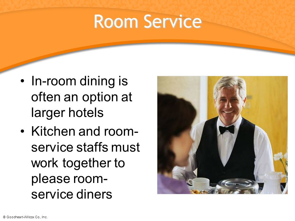 Room Service In-room dining is often an option at larger hotels
