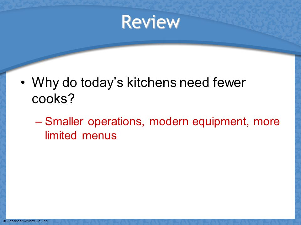 Review Why do today's kitchens need fewer cooks