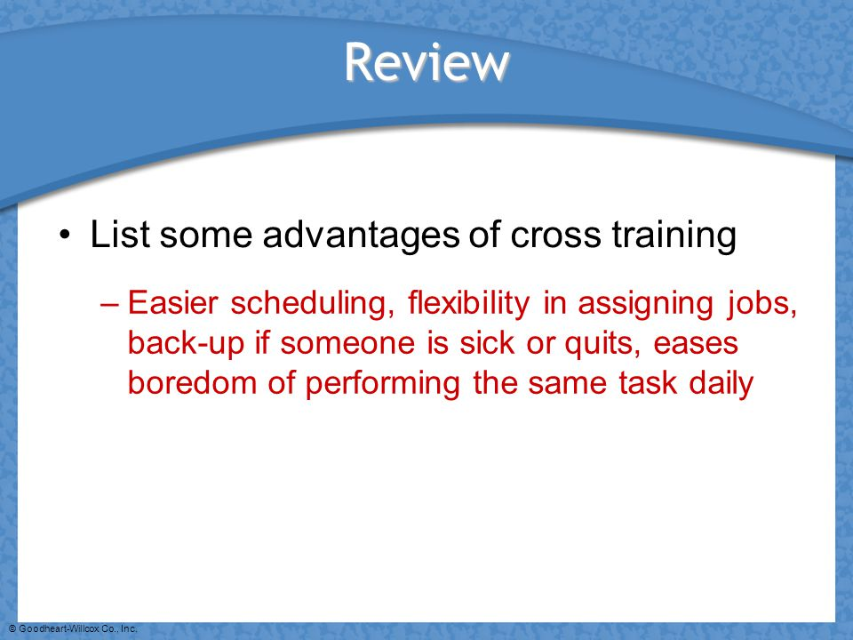 Review List some advantages of cross training