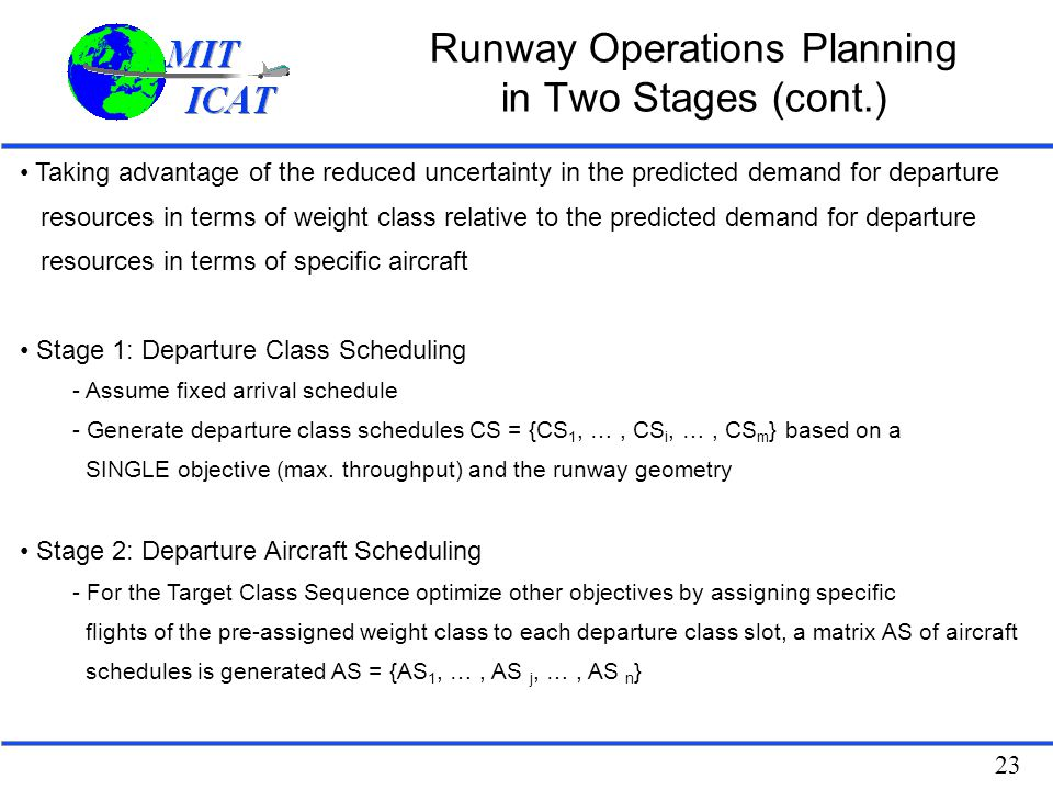 Runway Operations Planning in Two Stages (cont.)
