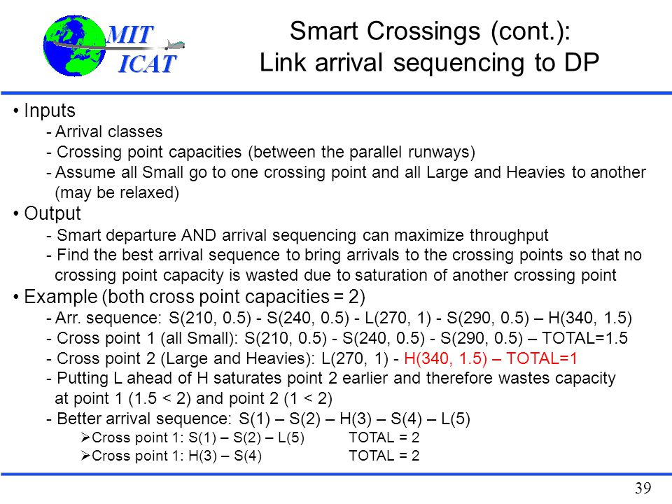 Smart Crossings (cont.): Link arrival sequencing to DP