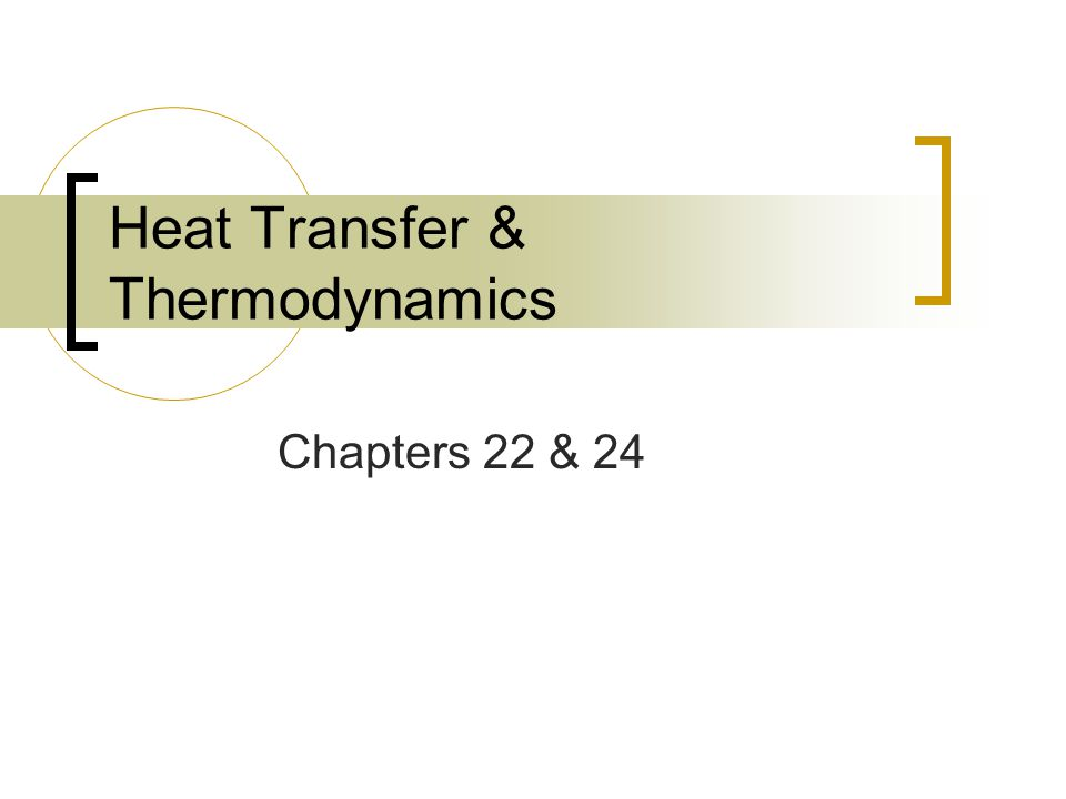 Heat Transfer & Thermodynamics