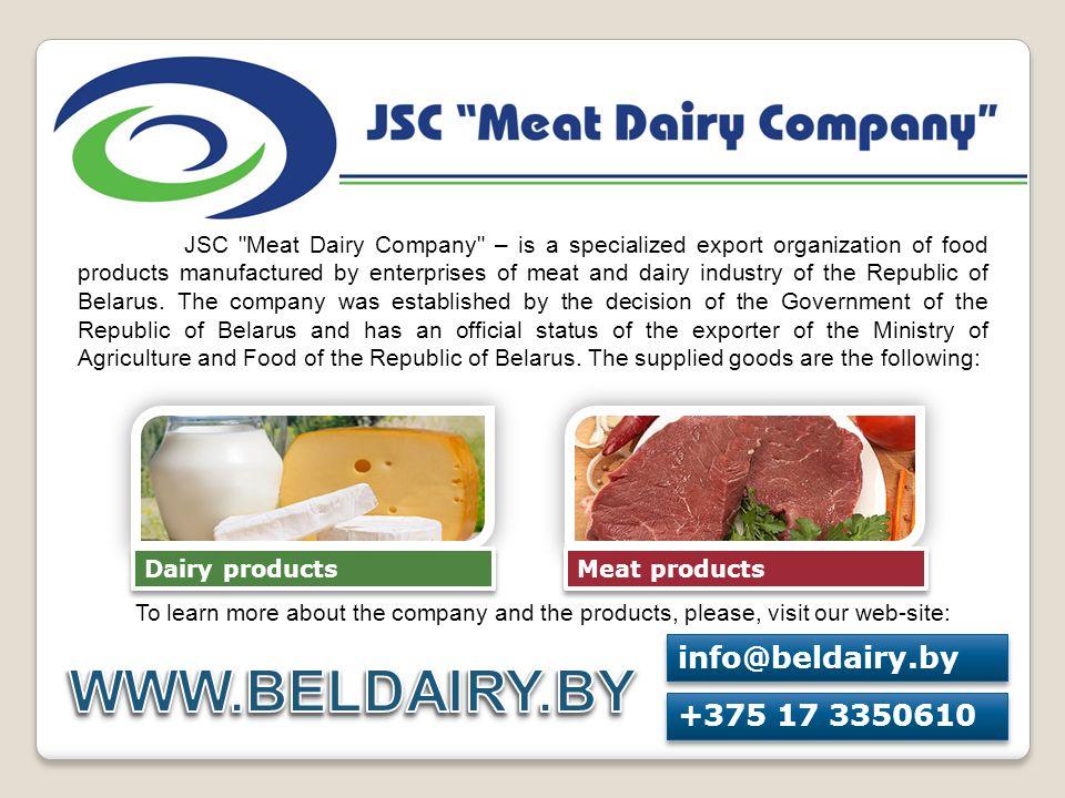 WWW.BELDAIRY.BY info@beldairy.by +375 17 3350610