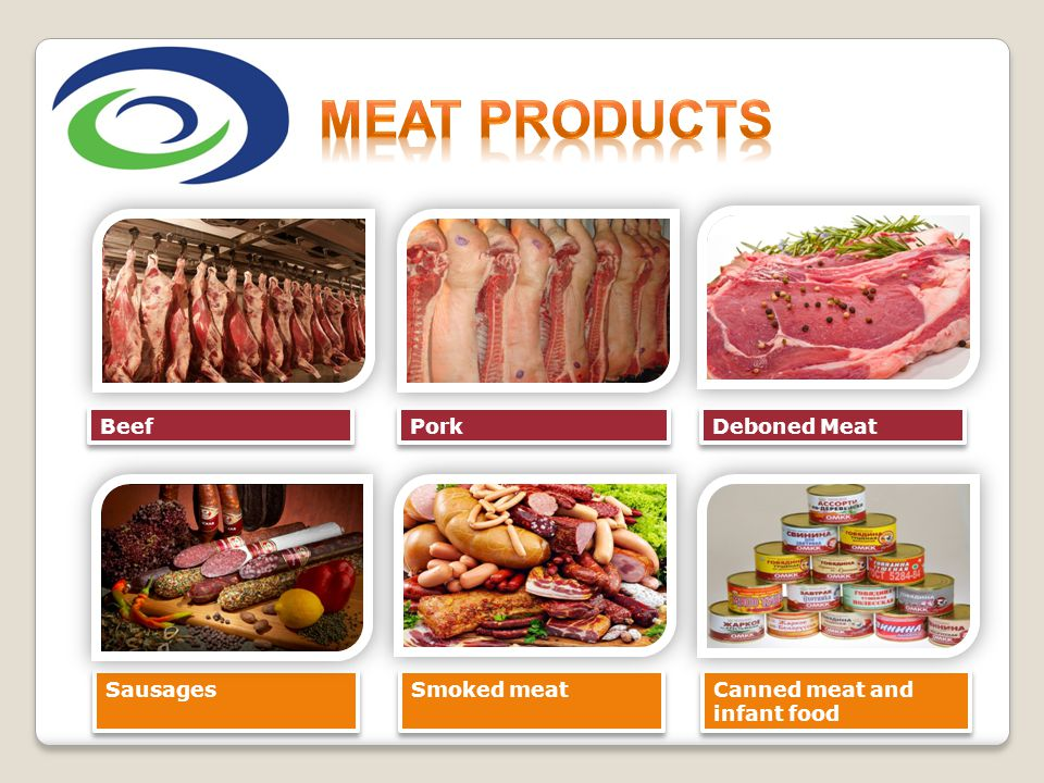 MEAT PRODUCTS Beef Pork Deboned Meat Sausages Smoked meat