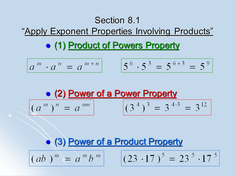 Section 8.1 Apply Exponent Properties Involving Products