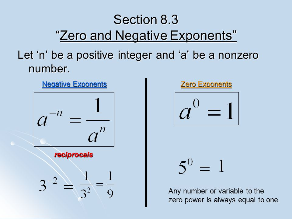 Section 8.3 Zero and Negative Exponents