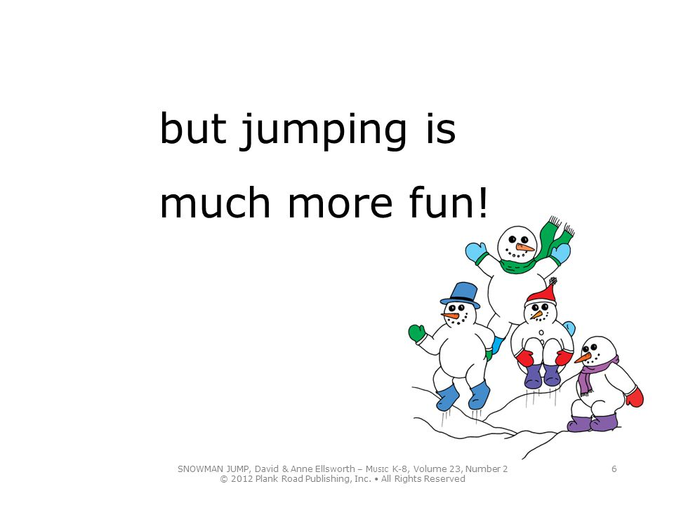 but jumping is much more fun!
